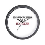 Proud Father Of A JUGGLER Wall Clock