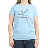 Live Laugh Scrap - Ladies Light T-Shirt