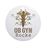 OB GYN Rocks Ornament (Round)