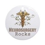Neurosurgery Rocks Ornament (Round)