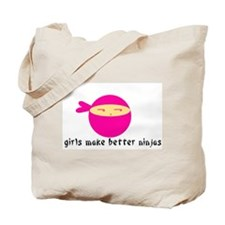 Girls Make Better Ninjas Tote Bag