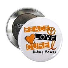 "PEACE LOVE CURE Kidney Cancer (L1) 2.25"" Button (1"