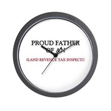 Proud Father Of An INLAND REVENUE TAX INSPECTOR Wa