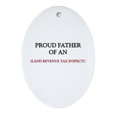 Proud Father Of An INLAND REVENUE TAX INSPECTOR Or