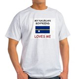 My Nauruan Boyfriend Loves Me T-Shirt