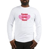 Gianna Loves Nana Long Sleeve T-Shirt