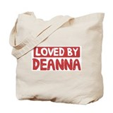 Loved by Deanna Tote Bag