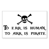 To Arr Is Pirate Rectangle Decal