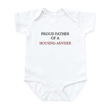 Proud Father Of A HOUSING ADVISER Infant Bodysuit