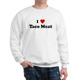 I Love Taco Meat Sweatshirt