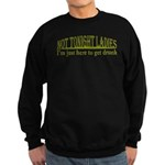 Not Tonight Ladies Sweatshirt (dark)