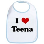 I Love Teena Bib