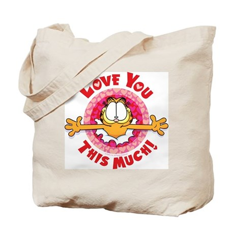 Love You This Much! Tote Bag