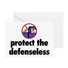 Protect the defenseless. Greeting Cards (Package o