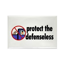 Protect the defenseless. Rectangle Magnet (10 pack