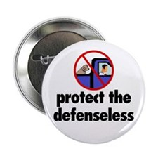 Protect the defenseless. Button
