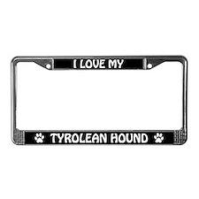 I Love My Tyrolean Hound License Plate Frame