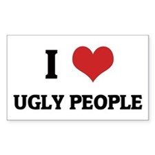 I Love Ugly People Rectangle Decal