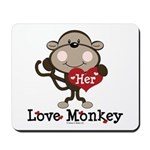 Her Love Monkey Valentine Mousepad