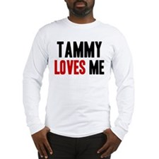 Tammy loves me Long Sleeve T-Shirt