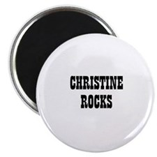 CHRISTINE ROCKS Magnet