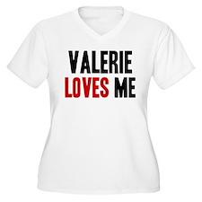 Valerie loves me T-Shirt