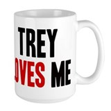 Trey loves me Ceramic Mugs