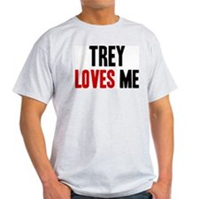 Trey loves me T-Shirt