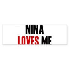 Nina loves me Bumper Sticker (10 pk)