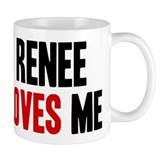 Renee loves me Mug