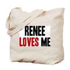 Renee loves me Tote Bag