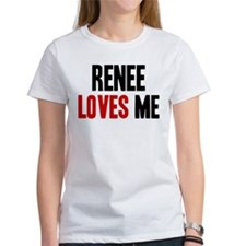 Renee loves me Tee