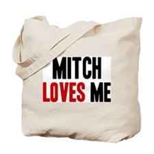 Mitch loves me Tote Bag