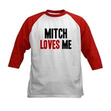 Mitch loves me Tee