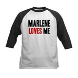 Marlene loves me Tee