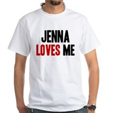 Jenna loves me Shirt