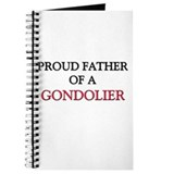 Proud Father Of A GONDOLIER Journal