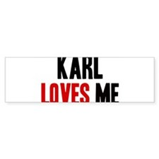 Karl loves me Bumper Bumper Sticker