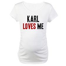 Karl loves me Shirt
