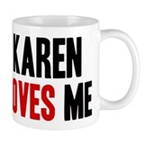 Karen loves me Small Mug