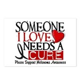 Needs A Cure MELANOMA Postcards (Package of 8)