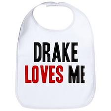 Drake loves me Bib