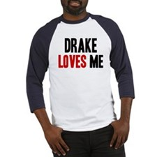 Drake loves me Baseball Jersey