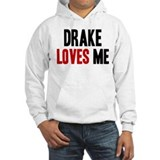 Drake loves me Jumper Hoody