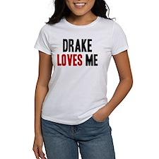 Drake loves me Tee