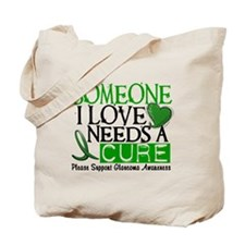 Needs A Cure GLAUCOMA Tote Bag