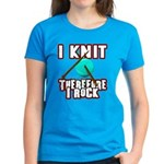 I Knit - Therefore I Rock Women's Dark T-Shirt