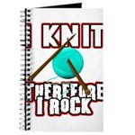 I Knit - Therefore I Rock Journal