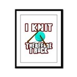 I Knit - Therefore I Rock Framed Panel Print