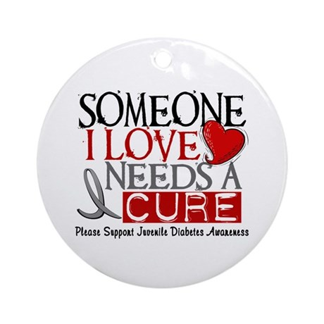 Needs A Cure JUVENILE DIABETES Ornament (Round)